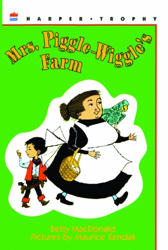 Mrs. Piggle-Wiggle's Farm (Turtleback School & Library Binding Edition) (0808525158) by Betty MacDonald