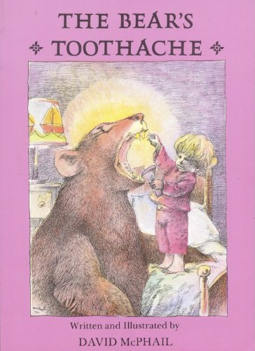 The Bear's Toothache (Turtleback School & Library Binding Edition): McPhail, David