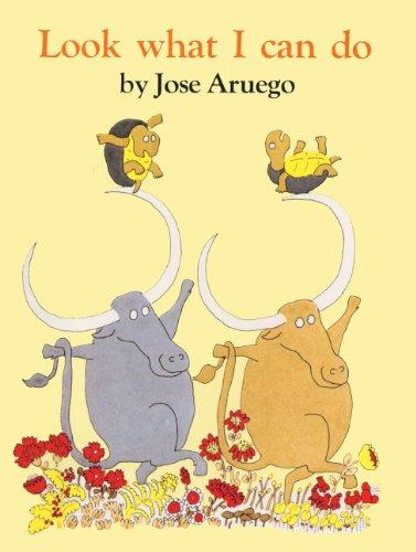 Look What I Can Do (Turtleback School & Library Binding Edition): Jose Aruego