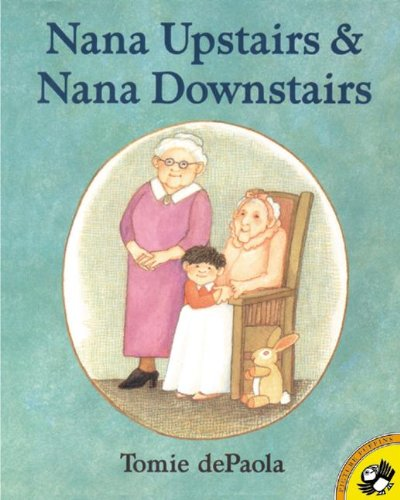 9780808526865: Nana Upstairs And Nana Downstairs (Turtleback School & Library Binding Edition)