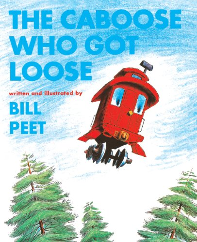 9780808527565: The Caboose Who Got Loose (Turtleback School & Library Binding Edition) (Snuggle & Read Story Book)