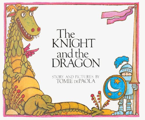 9780808528418: The Knight And The Dragon (Turtleback School & Library Binding Edition)
