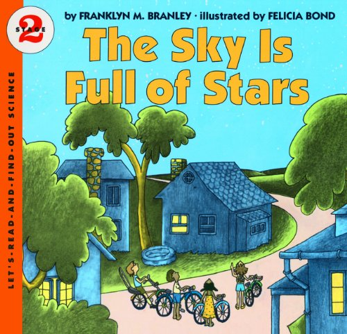 9780808529941: The Sky Is Full Of Stars (Turtleback School & Library Binding Edition) (Let's Read-And-Find-Out Science)