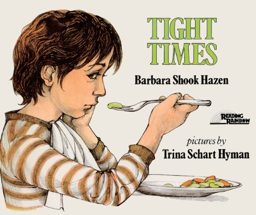 Tight Times (Turtleback School & Library Binding Edition) (Picture Puffins) (0808531409) by Hazen, Barbara Shook