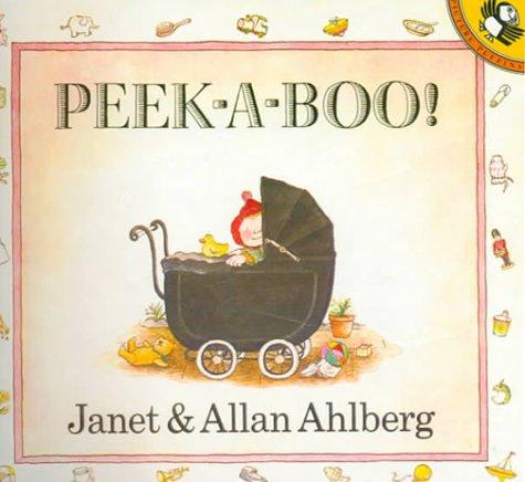 Peek-A-Boo (0808531484) by Ahlberg, Janet; Ahlberg, Allan