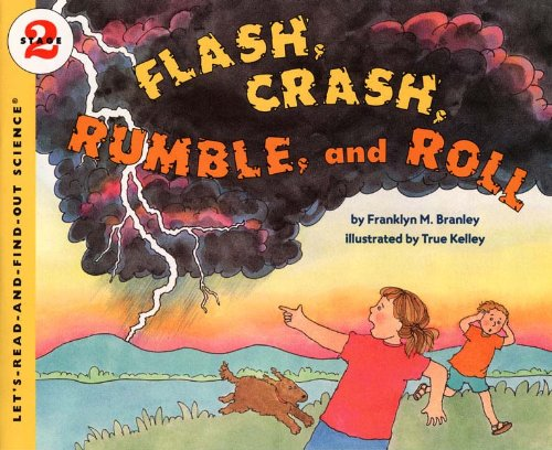 9780808535799: Flash, Crash, Rumble, And Roll (Turtleback School & Library Binding Edition) (Let's Read-And-Find-Out Science (Paperback))