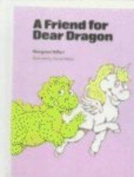 9780808535829: Friend for a Dear Dragon (Modern Curriculum Press Beginning to Read Series)