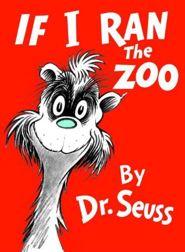 9780808536109: If I Ran The Zoo (Turtleback School & Library Binding Edition)
