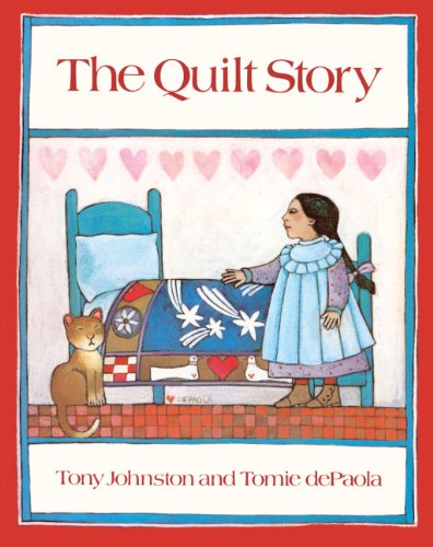 The Quilt Story (Turtleback School & Library Binding Edition) (0808537113) by Johnston, Tony