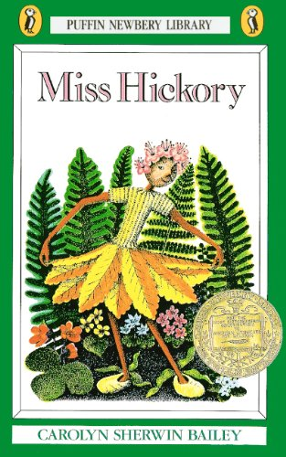 Miss Hickory (Turtleback School & Library Binding: Carolyn Sherwin Bailey