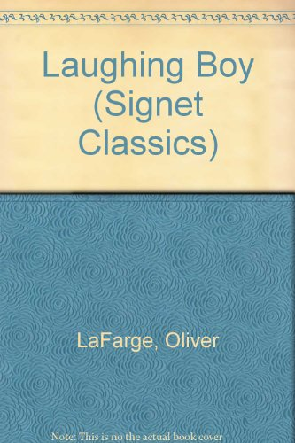 9780808554189: Laughing Boy (Signet Classics)