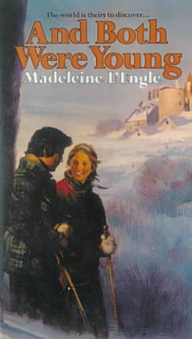 And Both Were Young: L'Engle, Madeleine