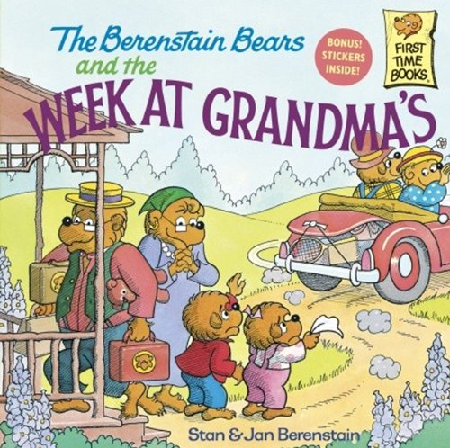 9780808563525: The Berenstain Bears And The Week At Grandma's (Turtleback School & Library Binding Edition) (First Time Books)
