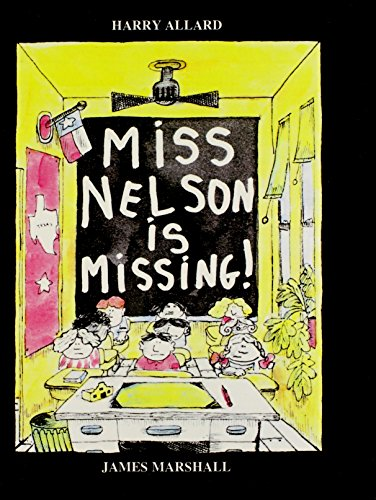 9780808563754: Miss Nelson Is Missing! (Turtleback School & Library Binding Edition)