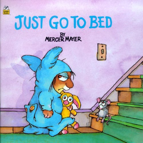 9780808563969: Just Go To Bed (Turtleback School & Library Binding Edition) (Mercer Mayer's Little Critter (Pb))