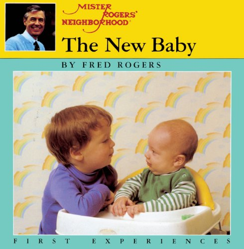 The New Baby (Turtleback School & Library Binding Edition) (9780808566403) by Fred Rogers
