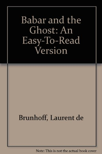 Babar and the Ghost: An Easy-To-Read Version: Brunhoff, Laurent de