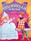 Cinderella at the Ball (Modern Curriculum Press Beginning to Read Series): Hillert, Margaret