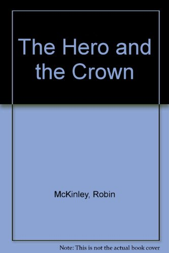 9780808570011: The Hero and the Crown
