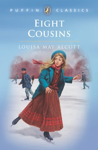 Eight Cousins (Turtleback School & Library Binding Edition) (Puffin Classics) (9780808573111) by Alcott, Louisa May
