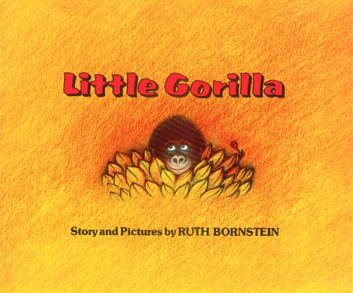 Little Gorilla (Turtleback School & Library Binding Edition) (Carry Along Book & Cassette Favorites) (9780808573852) by Ruth Bornstein