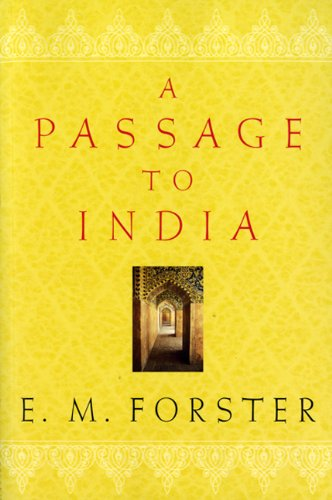 A Passage To India (Turtleback School & Library Binding Edition) (0808576887) by E. M. Forster
