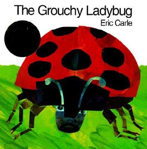 The Grouchy Ladybug (Turtleback School & Library Binding