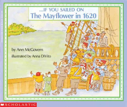 If You Sailed On The Mayflower In: Ann McGovern
