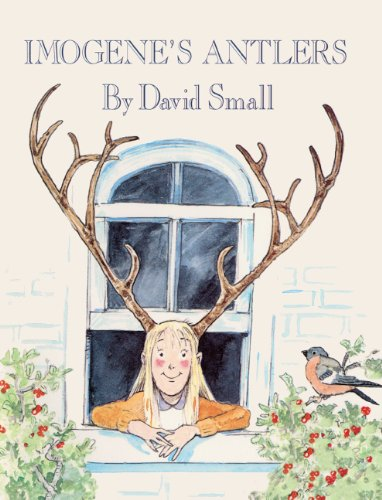 Imogene's Antlers (Turtleback School & Library Binding Edition) (Reading Rainbow Readers) (080857924X) by David Small