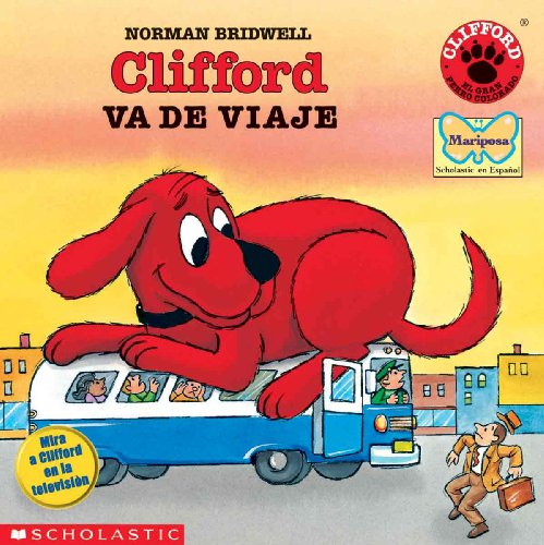 9780808585749: Clifford Va de Viaje (Clifford Takes a Trip) (Clifford the Big Red Dog (Spanish Tb))