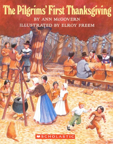 9780808591191: The Pilgrims' First Thanksgiving (Turtleback School & Library Binding Edition)