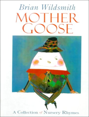 Mother Goose: Nursery Rhymes (0808593773) by Wildsmith, Brian