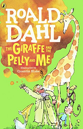 9780808594369: The Giraffe, The Pelly And Me (Turtleback School & Library Binding Edition)