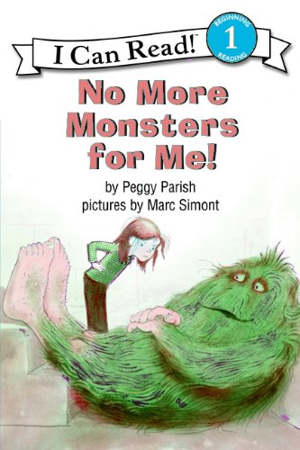 No More Monsters For Me! (Turtleback School & Library Binding Edition) (0808595210) by Parish, Peggy
