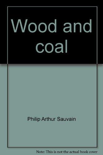 9780808611561: Wood and coal (Exploring energy)