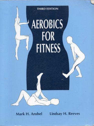 Aerobics for fitness: Anshel, Mark H