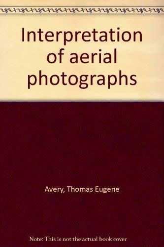 Interpretation of aerial photographs: Thomas Eugene Avery,
