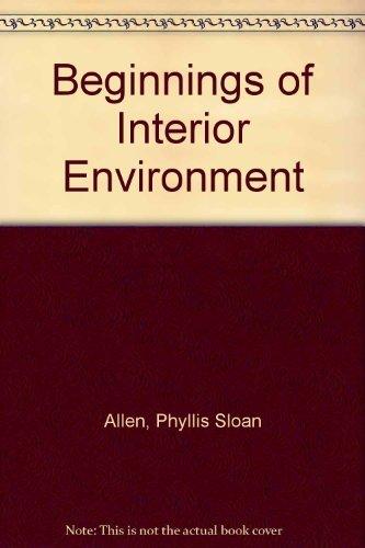 Beginnings of Interior Environment (5th Edition): Phyllis Sloan Allen
