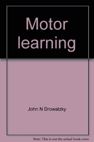9780808704331: Motor learning: Principles and practices