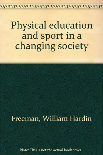 9780808706908: Physical education and sport in a changing society