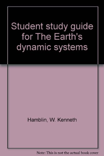 9780808708513: Student study guide for The Earth's dynamic systems