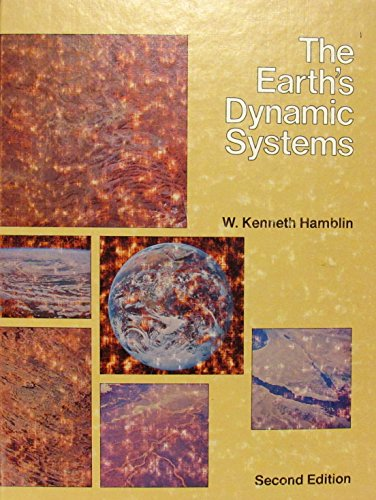 9780808708902: The Earth's dynamic systems: A textbook in physical geology
