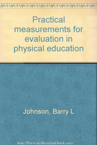 9780808710523: Practical measurements for evaluation in physical education
