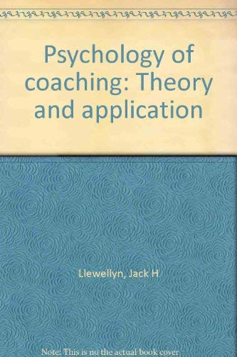 9780808712435: Psychology of coaching: Theory and application