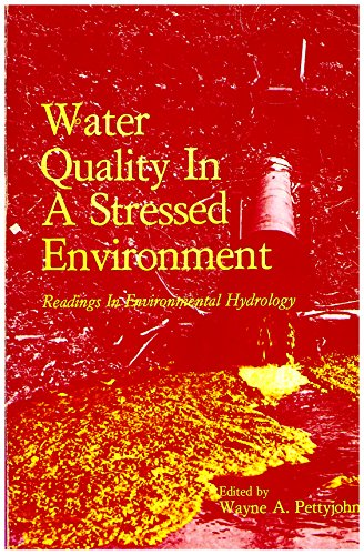 9780808716334: Water quality in a stressed environment;: Readings in environmental hydrology