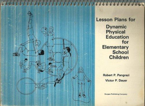 9780808716440: Lesson Plans for Dynamic Physical Education for Elementary School Children