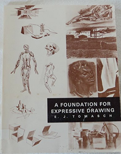 9780808720287: A foundation for expressive drawing