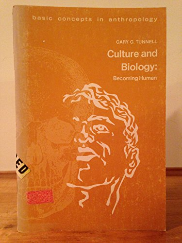 9780808720393: Culture and biology: becoming human (A series on basic concepts in anthropology)