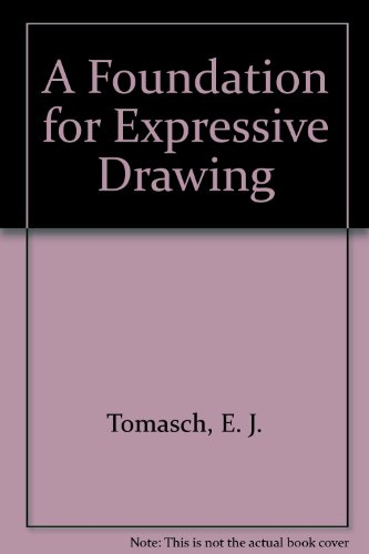 9780808720768: A Foundation for Expressive Drawing