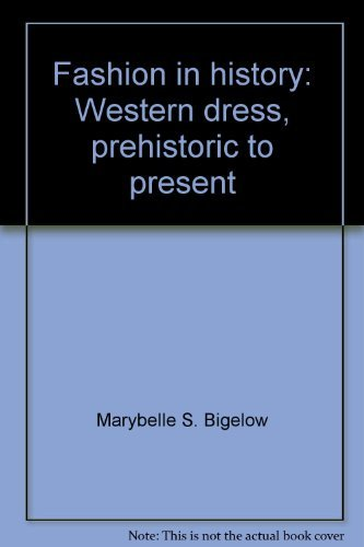 9780808728009: Fashion in History: Western Dress, Prehistoric to Present